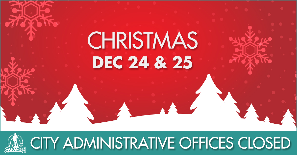 Graphic: City administrative offices closed Dec. 24 & 25
